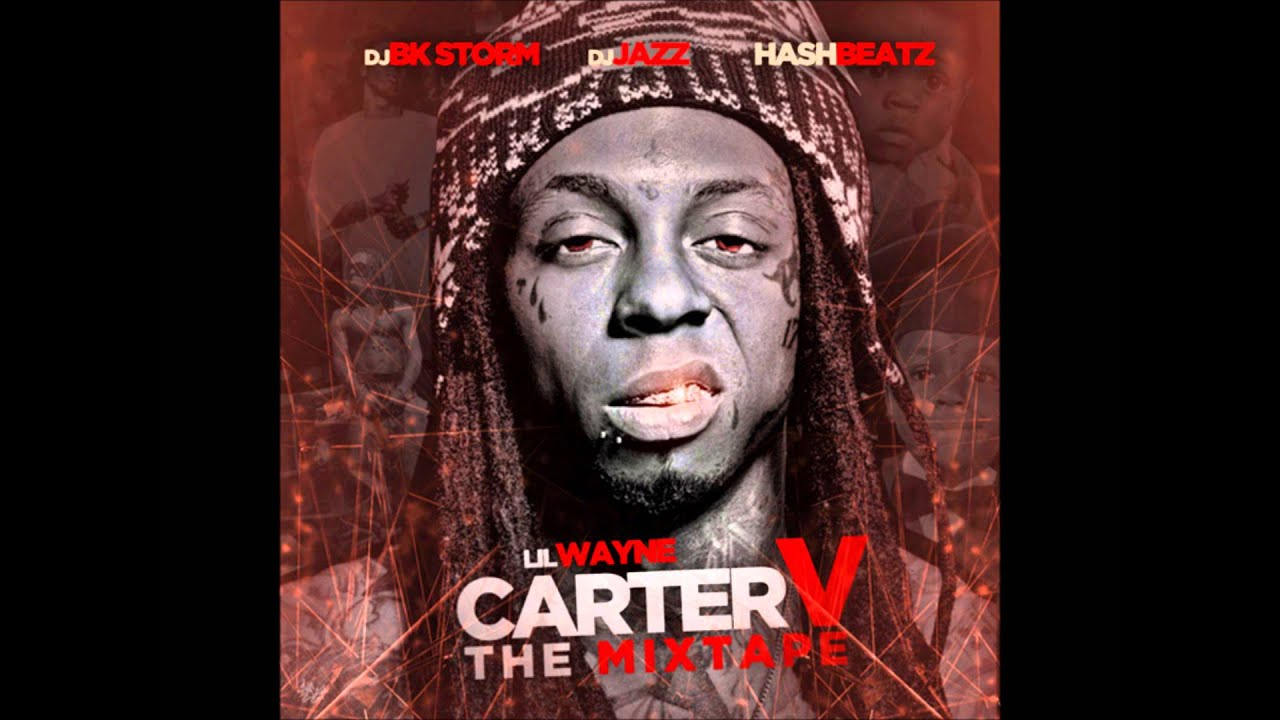 Lil Wayne Carter V The Mixtape (2015) (Full Mixtape) - YouTube
