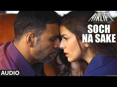 Soch Na Sake (Unplugged) - Airlift |...