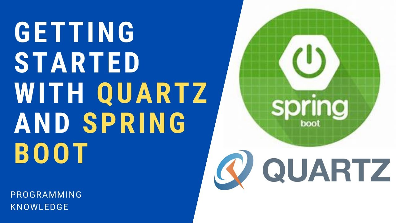 Spring Boot Quartz Scheduler Tutorial 1- Getting started with Quartz and Spring Boot
