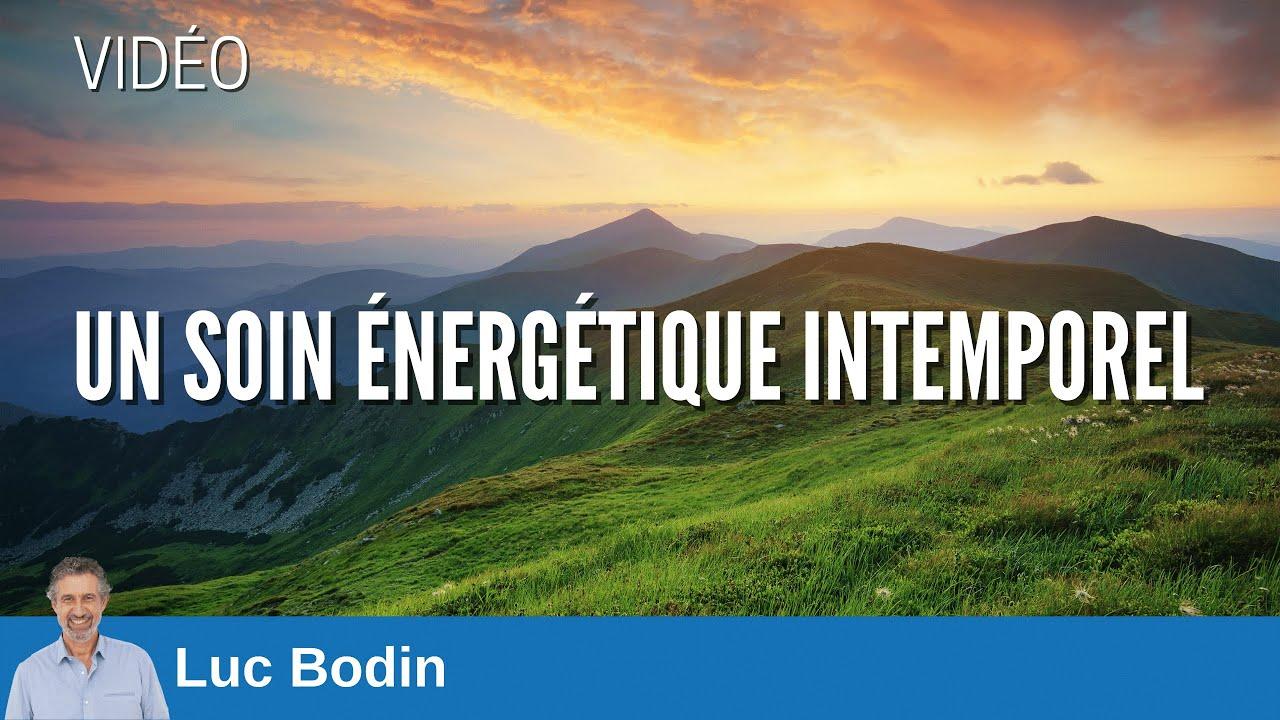 Luc Bodin - Soin énergétique intemporel - YouTube