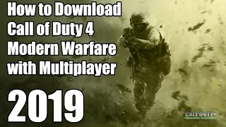 How to Download Call of Duty 4 Modern Warfare with Multiplayer 2017