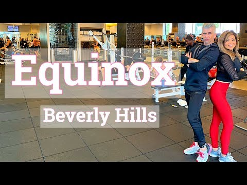 Equinox Beverly Hills