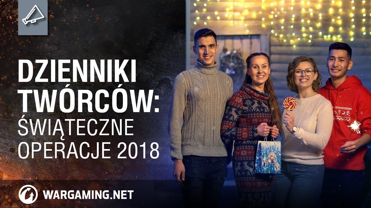 Dzienniki twórców: Świąteczne Operacje 2018