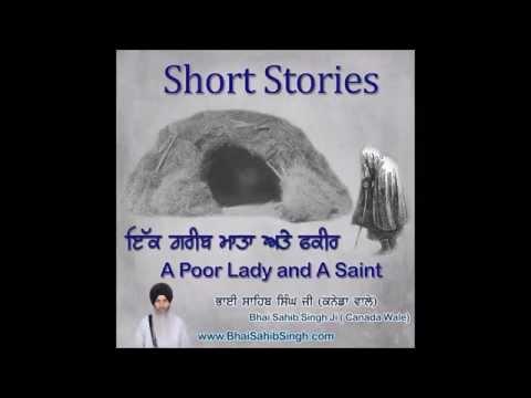 Short Stories: A Poor Lady and A Saint - ਇੱਕਗਰੀਬ ਮਾਤਾ ਅਤੇ ਫਕੀਰ