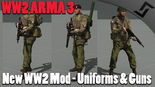 WW2 ARMA 3 - New WW2 Mod - Uniforms & Guns