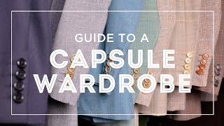 Capsule Wardrobe For Men - 37 Items You Need To Create Stylish Spring-Summer & Fall-Winter Outfits