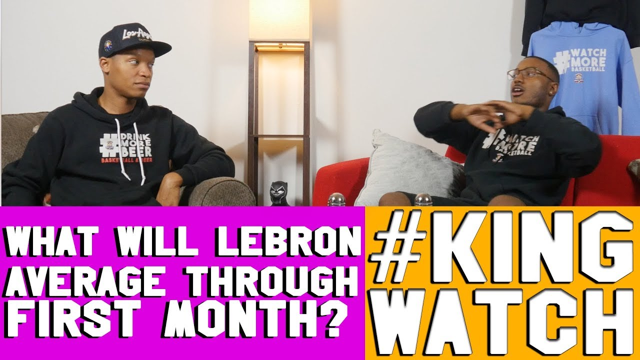 what-will-lebron-james-average-in-the-first-month-of-the-season-kingwatch-hoops-n-brews
