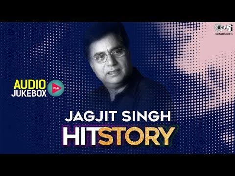 Jagjit Singh HitStory - Audio Jukebox | Best Of Jagjit Singh Songs | KhalNayak | Sarfarosh | Khudai