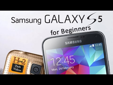 Samsung Galaxy S5 for Beginners​​​ | H2TechVideos​​​