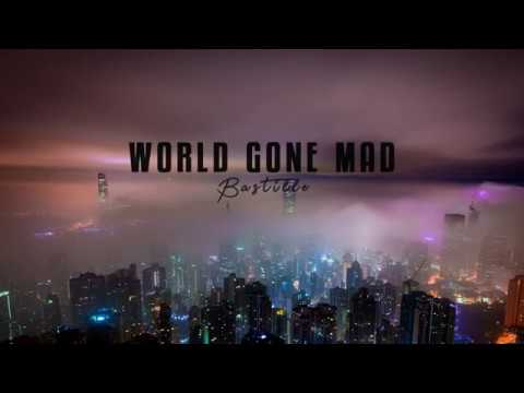 World Gone Mad -Bastille (Lyrics)