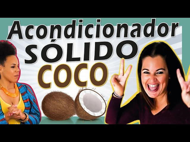 🥥 ACONDICIONADOR SÓLIDO DE COCO 🤍 Cómo hacer acondicionador solido natural