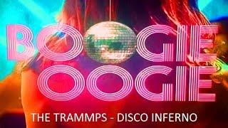 "THE TRAMMPS -  DISCO INFERNO - BOOGIE OOGIE - ""BURN BABY BURN"" TRADUÇÃO BR"