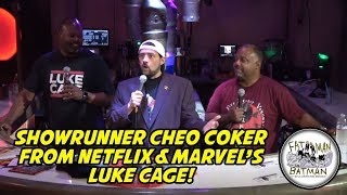 Showrunner Cheo Coker from Netflix & Marvel's Luke Cage!