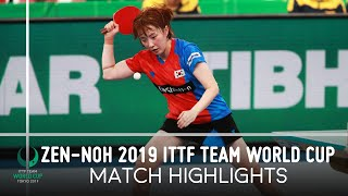 Маргарита Песоцкая vs Suh Hyowon | ZEN-NOH Team World Cup 2019 (1/4)