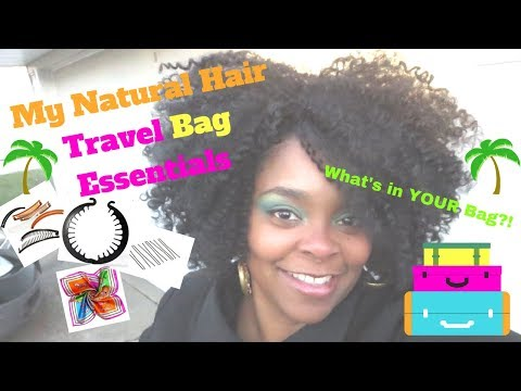 My Natural Hair Travel Bag Essentials + The Winner is....