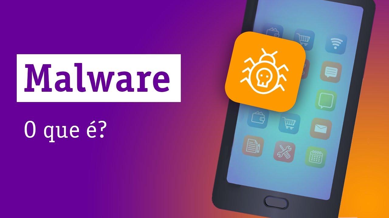 Malware: o que é? - Descomplicando a Tecnologia Online