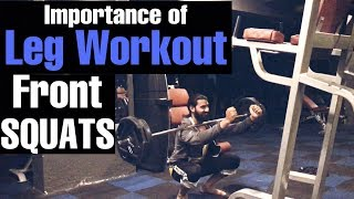 Front Squats & Importance of Leg Workout | by Asad Khan | AsaD's WorlD