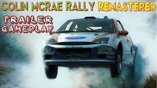 Colin McRae Rally Remastered Trailer Gameplay PC HD