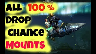 All WoW Mounts with 100% Drop Chance Updated Guide 2018
