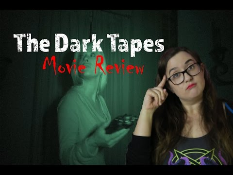 THE DARK TAPES (Movie Review)