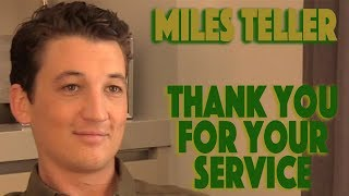 DP/30: Thank You For Your Service, Miles Teller