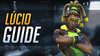 Overwatch | Lucio - Quick Start Guide