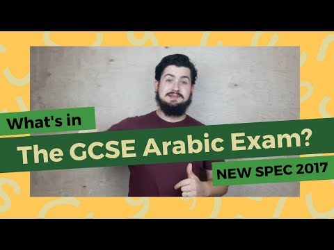 WHAT IS IN THE ARABIC GCSE EXAM? 2017
