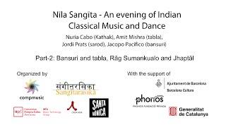 Nīla Saṅgīta - An evening of Indian Classical Music and Dance (Part-2)