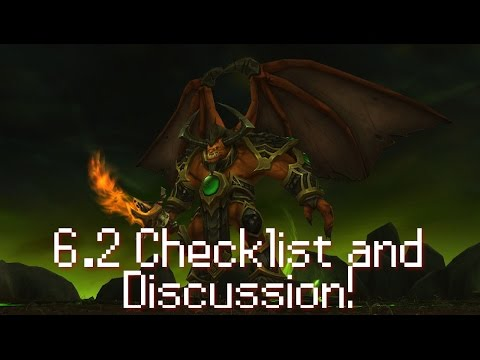 WoD Patch 6.2 - Checklist / Uhh WTF CHANGED? - Ft. Metro!