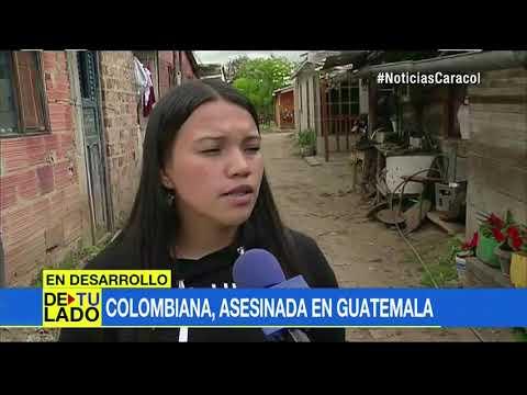 Colombiana fue asesinada en Guatemala en un bar, al parecer tras un intento de abuso