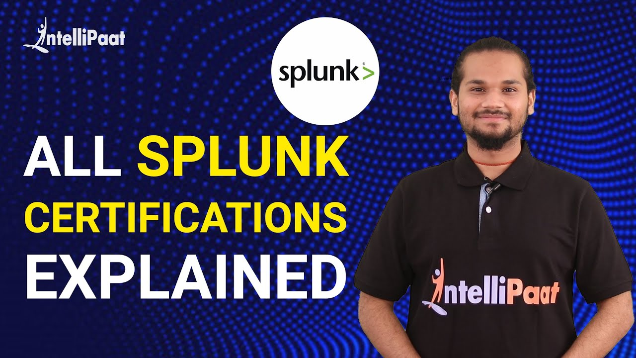 Splunk Certification | Splunk Certification Path | Splunk Certified Power User and Admin