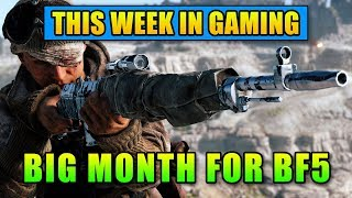 Big Month For Battlefield 5 - This Week In Gaming   FPS News