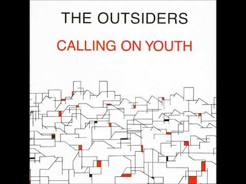The Outsiders-Calling On Youth