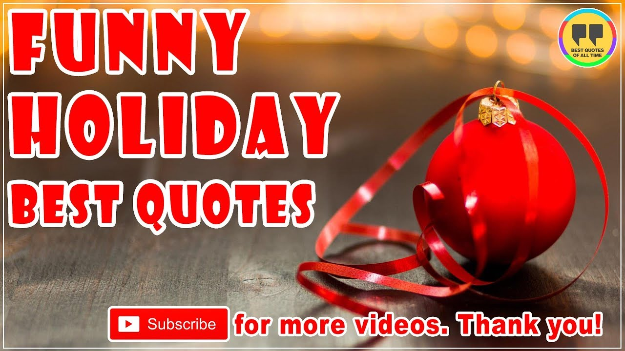 TOP 25 FUNNY HOLIDAY QUOTES - Best Christmas Quotes - YouTube