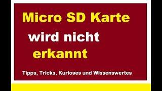 Micro SD Karte wird nicht erkannt Speicherkarte Fehler Problem wiederherstellen Was tun?