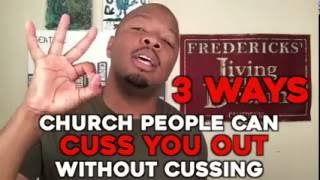 "KEVONSTAGE | ""CHURCH FOLKS CUSSIN WITHOUT CUSSIN"""