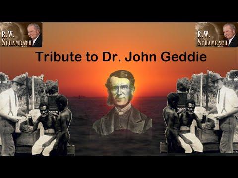 RW Schambach - A tribute to the missionary John Geddie (Vanuatu)