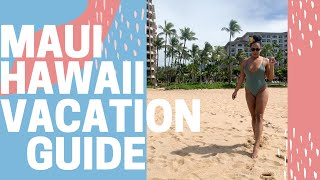 Maui Hawaii 2020 Vacation Guide [Best Beaches, Food and Costs!]
