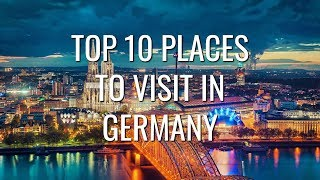 Top 10 Best Places to Visit in Germany   Travel World Mojo