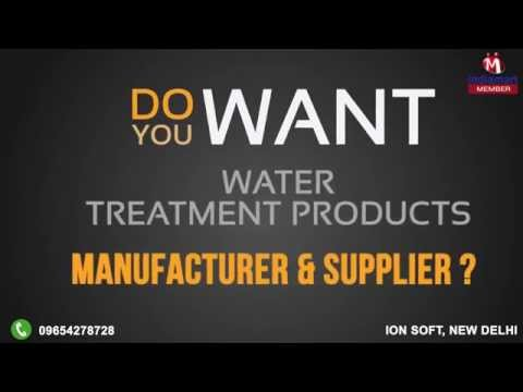 Water Treatment Products by Ion Soft, New Delhi