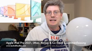 Apple iPad Pro 2021, iMac, AirTag & Co Event Zusammenfassung