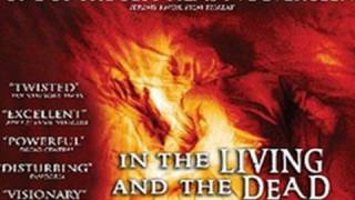 IN THE LIVING AND THE DEAD - Official Trailer