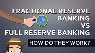 🏛 🕵 Fractional Reserve Banking vs Full Reserve Banking   How Do They Work?