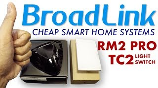 Broadlink RM2 PRO and TC2 : Unbox And Test