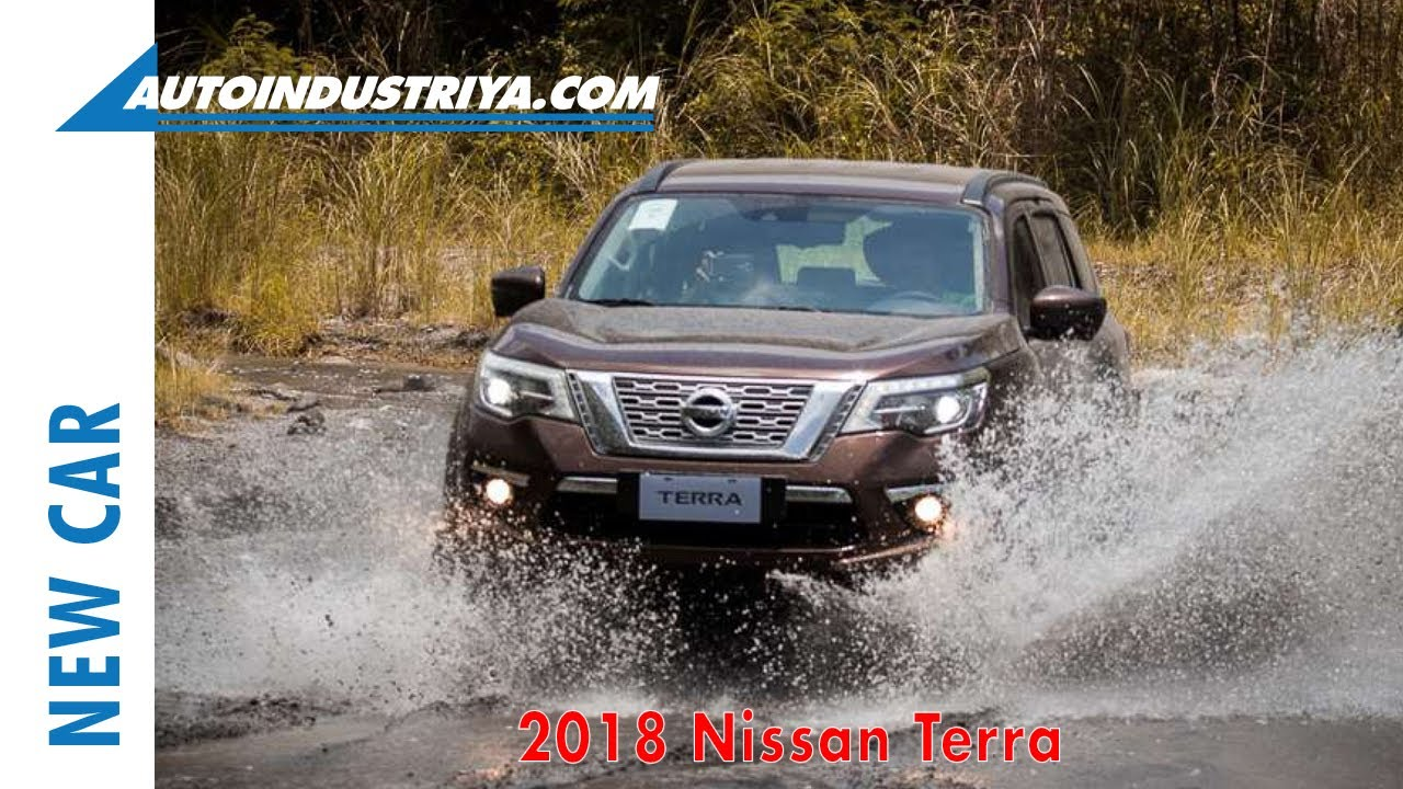New Car 2018 Nissan Terra Suv Launched In The Philippines Youtube