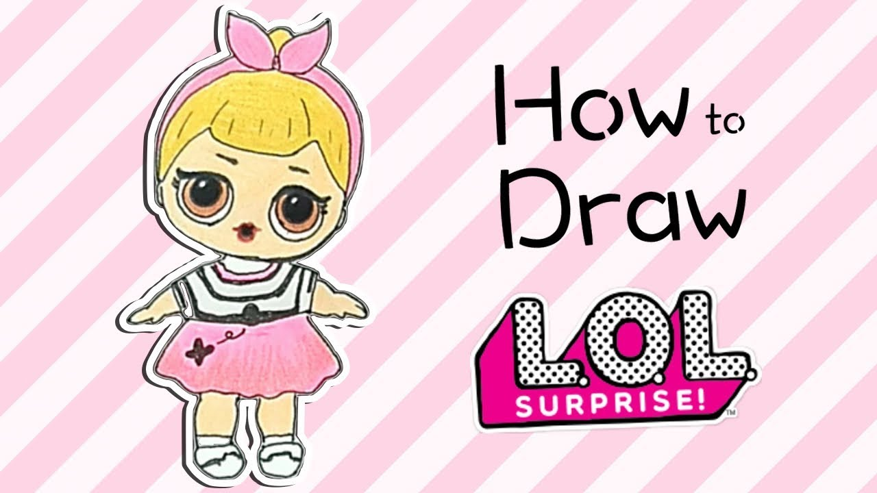 How To Draw A Lol Doll Youtube