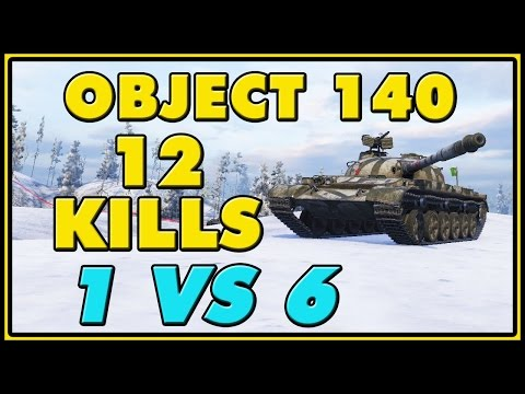 World of Tanks   Object 140 - 12 Kills - 8.3K Damage