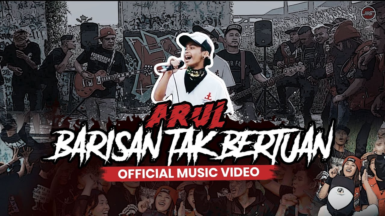 ARUL - BARISAN TAK BERTUAN (Official Music Video)