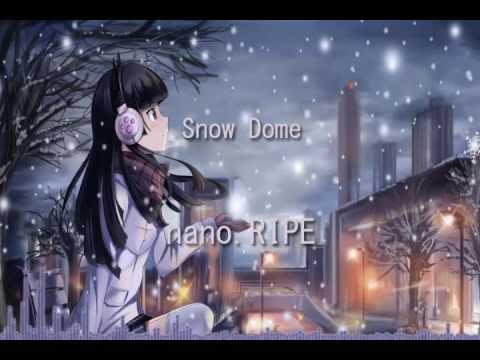 Nano.RIPE - Snow Dome  (スノードーム) With Lyrics In Description
