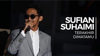 Terakhir & Di Matamu - Sufian Suhaimi (Convo 2018 - Session 8)